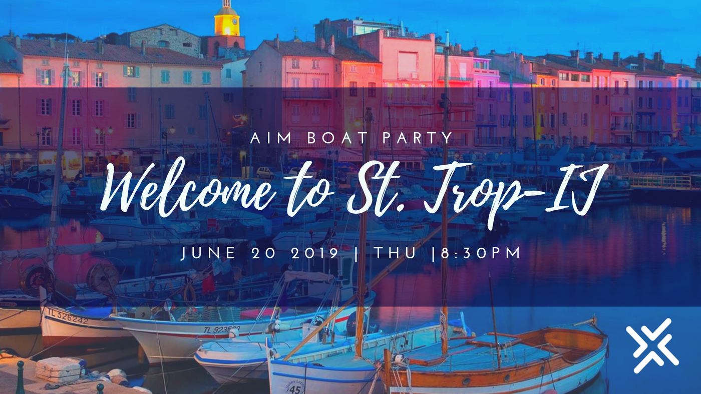 AIM Boat Party: Welcome to St. Trop-IJ